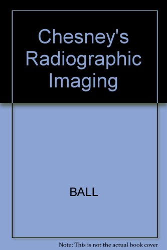 9780632019434: Chesneys' Radiographic Imaging