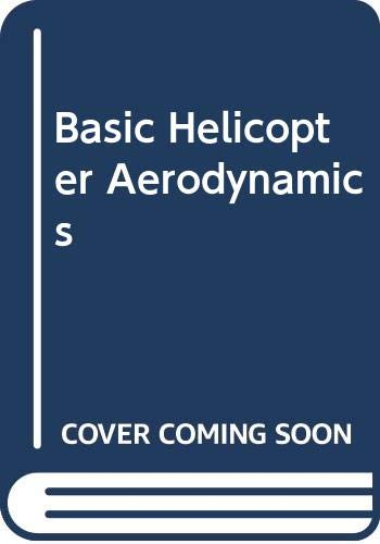 9780632020324: Basic Helicopter Aerodynamics