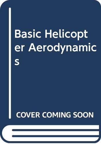 9780632020324: Basic Helicopter Aerodynamics