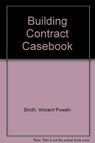 9780632021093: Building Contract Casebook