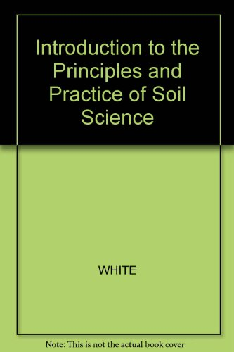 9780632021338: Introduction to the Principles and Practice of Soil Science