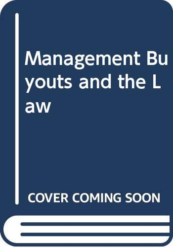 Management Buyouts and the Law: Sterling, M., Wright,
