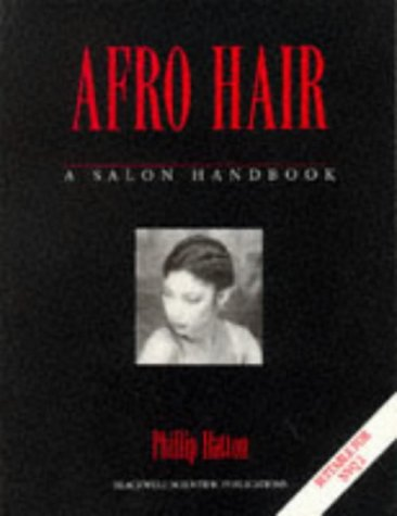 9780632022854: Afro Hair: A Salon Handbook