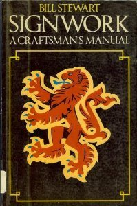 9780632023134: Signwork: a Craftsman's Manual