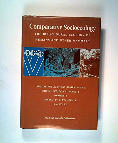 9780632023615: Comparative Socioecology: The Behavioural Ecology of Humans and Other Mammals