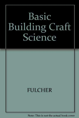 9780632024186: Basic Building Craft Science