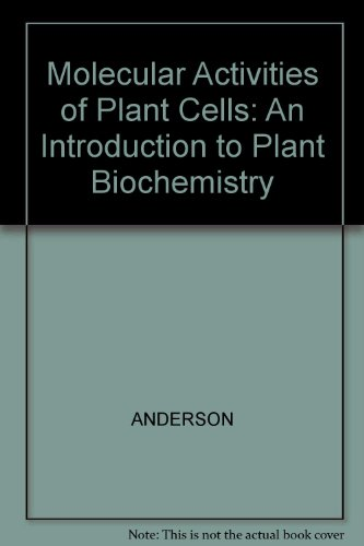 9780632024575: Molecular Activities of Plant Cells: An Introduction to Plant Biochemistry