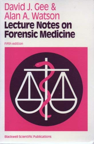 Lecture Notes on Forensic Medicine (Lecture Notes: David J. Gee,
