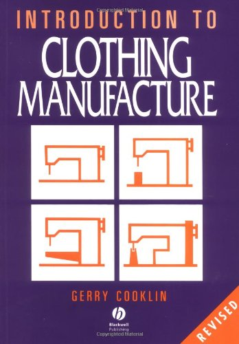 9780632026616: An Introduction to Clothing Manufacture