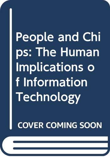 9780632026951: People and Chips: Human Implications of Information Technology