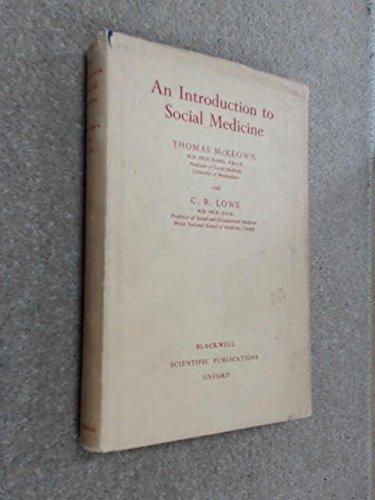 Introduction to Social Medicine.: McKeown, Thomas