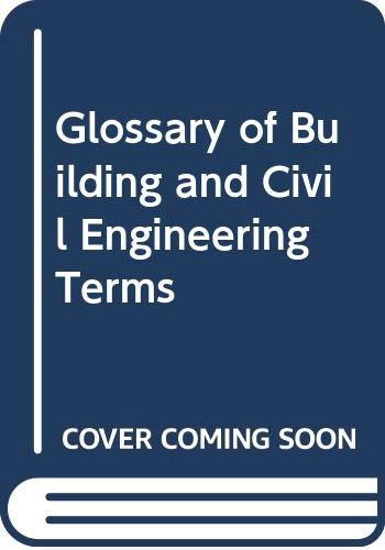 9780632028511: Glossary of Building and Civil Engineering Terms
