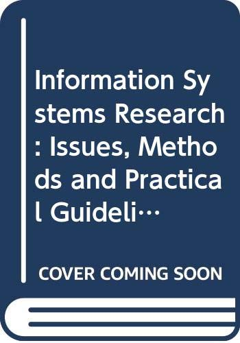 9780632028641: Information Systems Research: Issues, Methods and Practical Guidelines (Information Systems Series)