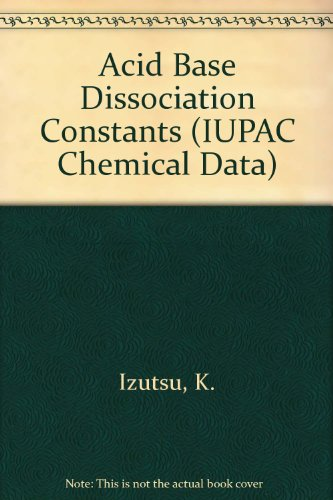 9780632028757: Acid-Base Dissociation Constants in Dipolar Aprotic Solvents (IUPAC Chemical Data)