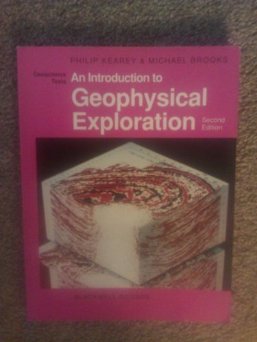 9780632029235: An Introduction to Geophysical Exploration (Geoscience Texts)