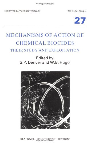 9780632029280: Mechanisms of Action of Chemical Biocides: Their Study and Exploitation