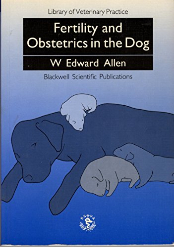 9780632029334: Fertility and Obstetrics in the Dog (Library of Veterinary Practice)