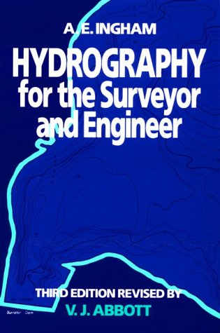 9780632029433: Hydrography for the Surveyor and Engineer