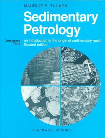 9780632029617: Sedimentary Petrology: An Introduction to the Origin of Sedimentary Rocks (Geoscience Texts)