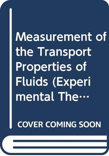 9780632029976: Measurement of the Transport Properties of Fluids (Experimental Thermodynamics) (Vol III)