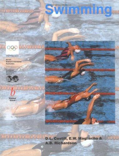 Swimming (Handbook of Sports Medicine and Science): David L. Costill,