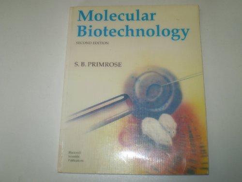 MOLECULAR BIOTECHNOLOGY (2nd Edition): Primrose, S.B.