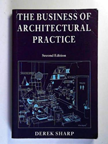 9780632030682: The Business of Architectural Practice