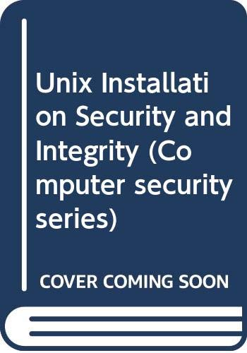 9780632031344: Unix Installation Security and Integrity (Computer security series)
