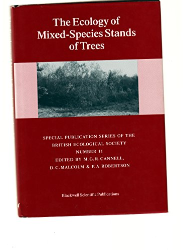 9780632031481: The Ecology of Mixed Species Stands of Trees (British Ecological Society Annual Symposium Volume)