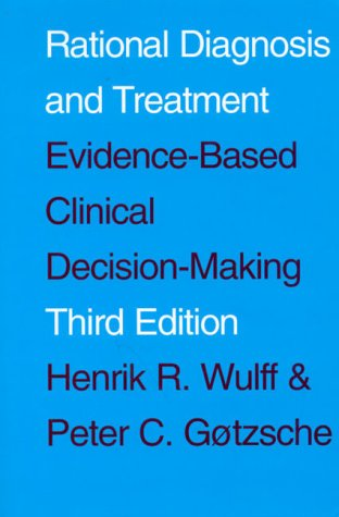 9780632031979: Rational Diagnosis and Treatment: Evidence-based Clinical Decision Making