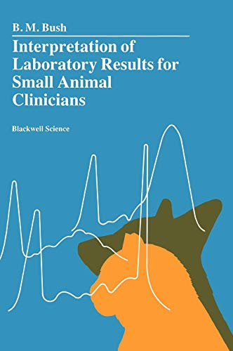 9780632032594: Interpretation of Laboratory Results for Small Animal Clinicians