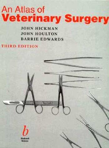 9780632032686: An Atlas of Veterinary Surgery