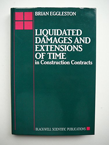 9780632032952: Liquidated Damages and Extensions of Time in Construction Contracts