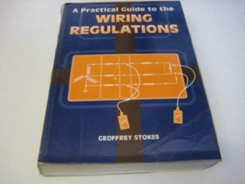 9780632033751: A Practical Guide to the Wiring Regulations