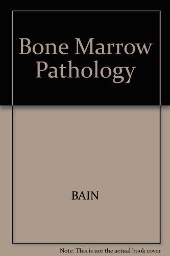 9780632034017: Bone Marrow Pathology