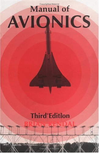 Manual of Avionics: Kendal, Brian