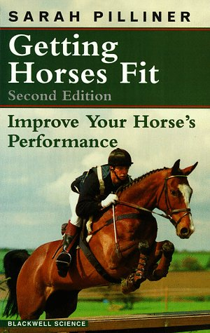 Getting Horses Fit (0632034769) by Pilliner, Sarah
