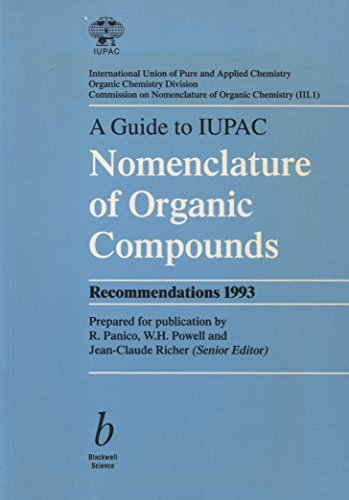9780632034888: A Guide to IUPAC Nomenclature of Organic Compounds (IUPAC Chemical Data)