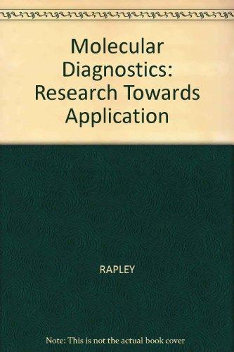 Molecular Diagnostics: Ralph Rapley