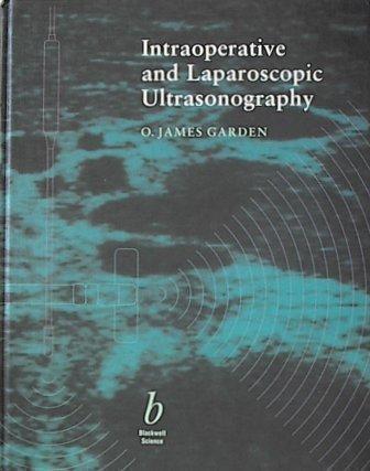 9780632035533: Intraoperative and Laparoscopic Ultrasonography