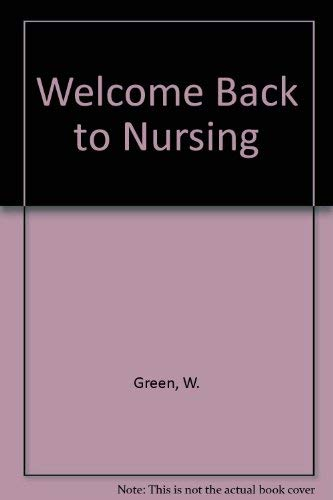 Welcome Back to Nursing: Green, Wendy