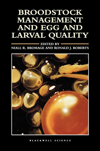 9780632035915: Broodstock Management and Egg and Larval Quality