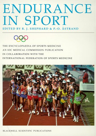 9780632037070: Endurance in Sport (The Encyclopaedia of Sports Medicine)