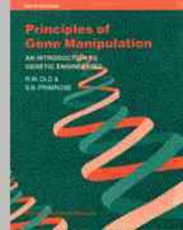 Principles of Gene Manipulation: An Introduction to: R.W. Old, S.B.