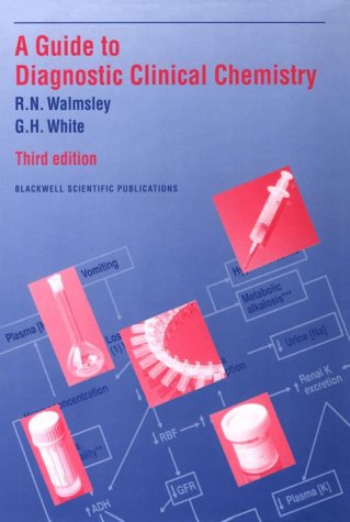 9780632037353: Guide to Diagnostic Clinical Chemistry