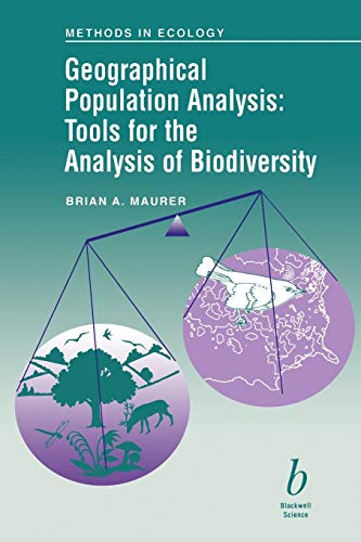 9780632037414: Geographical Population Analysis: Tools for the Analysis of Biodiversity