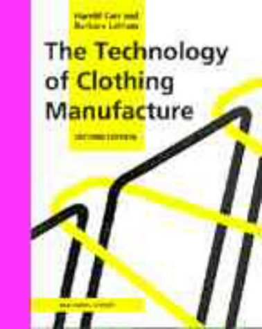 9780632037483: The Technology of Clothing Manufacture
