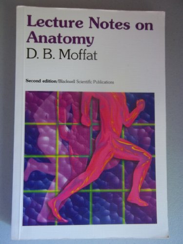 9780632037681: Lecture Notes on Anatomy
