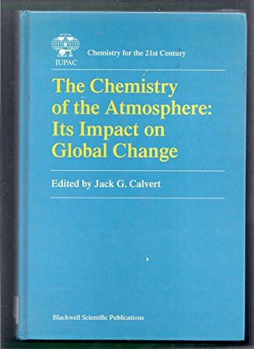 9780632037797: Chemistry Of The Atmosphere (IUPAC Chemical Data)