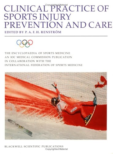9780632037858: The Encyclopaedia of Sports Medicine: An Ioc Medical Commission Publication, Clinical Practice of Sports Injury Prevention and Care: Vol.5